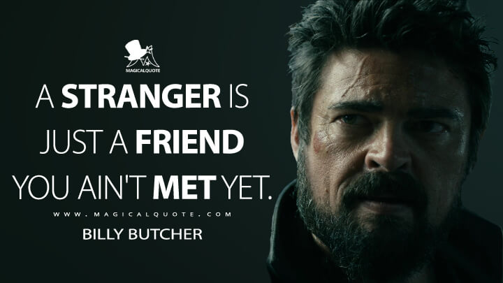 a-stranger-is-just-a-friend-you-aint-met-yet